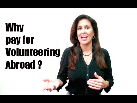 Why Should I Pay To Volunteer Abroad