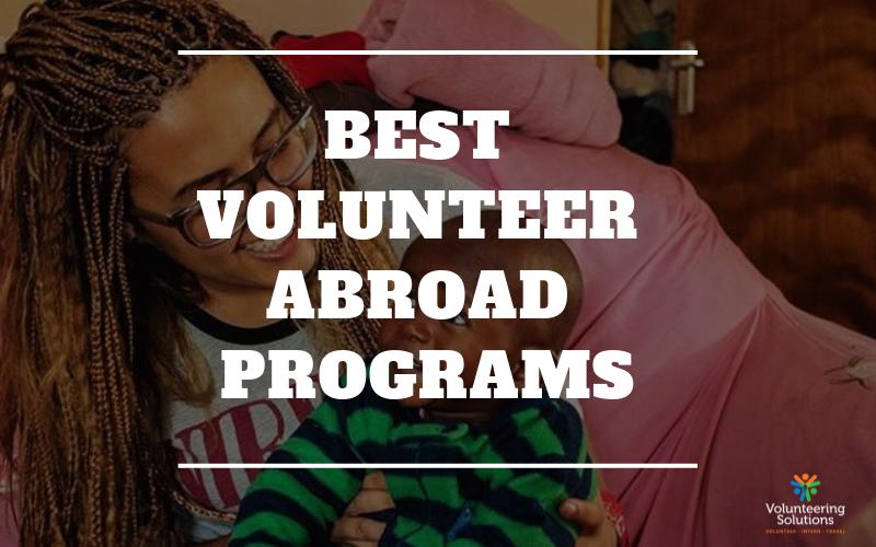 Best Volunteer Abroad Programs